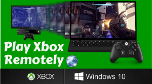 Stream Xbox One to Windows 10 Remotely Over the Internet with Port Forwarding