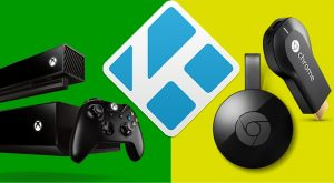 Stream Kodi to Chromecast and Xbox One