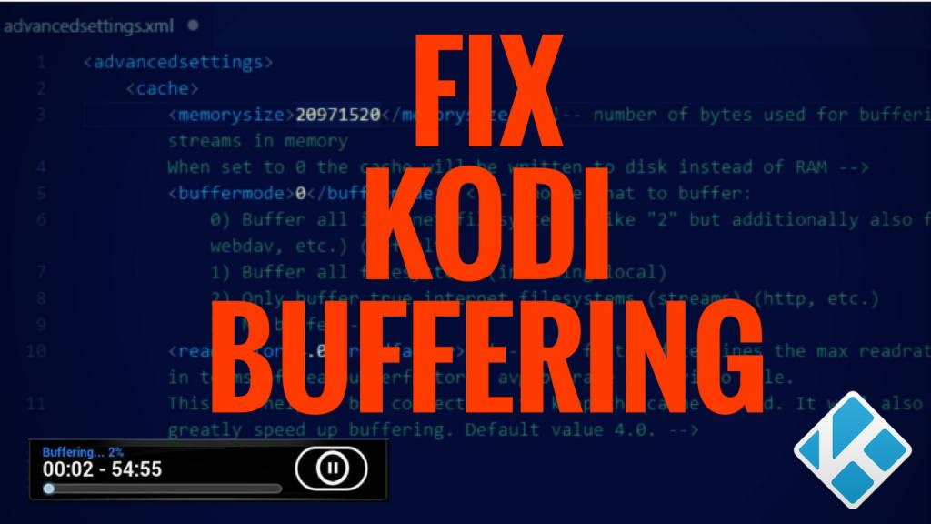 Fix Kodi Buffering