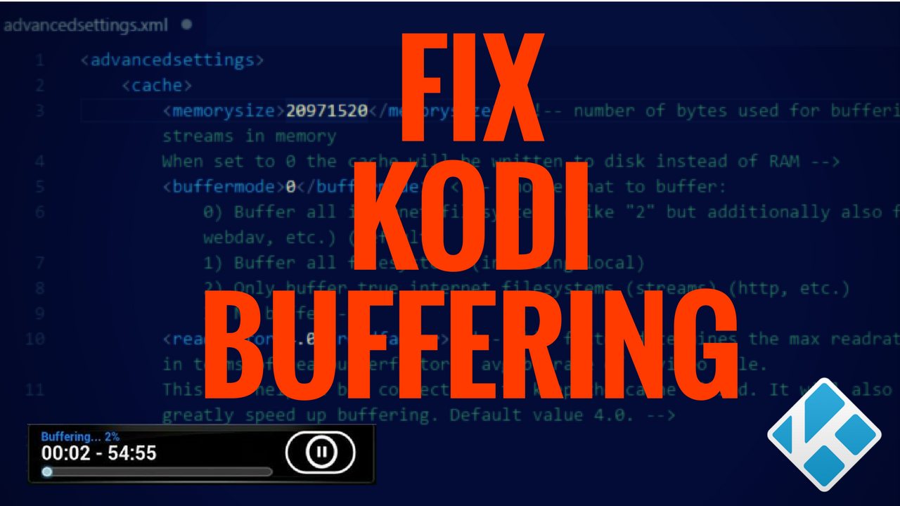 Fix Kodi Buffering