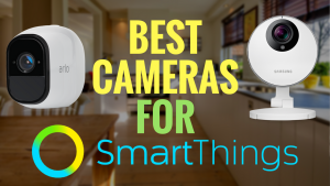 SmartThings Cameras