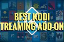 Best Kodi Streaming Add-ons