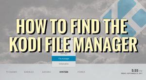 File Manager Kodi