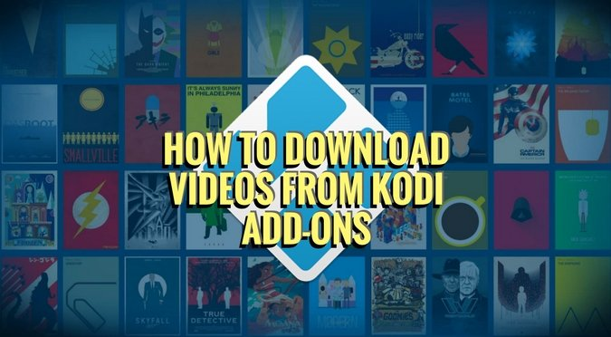 Download Videos from Kodi Add-ons