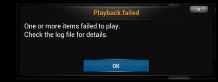 Playback failed: One or more items failed to play. Check the log file for details.