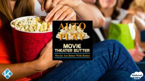 Movie Theater Butter Kodi