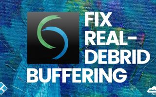 How to Fix Real-Debrid Buffering Issues