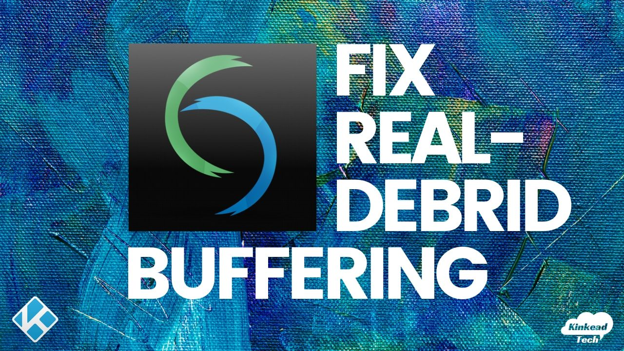 Fix Real Debrid Buffering Issues (1)