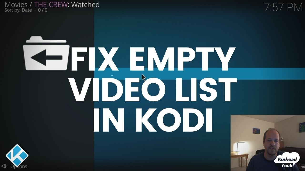 Fix Empty Video List In Kodi